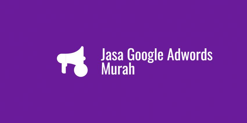Jasa Google Adwords Murah