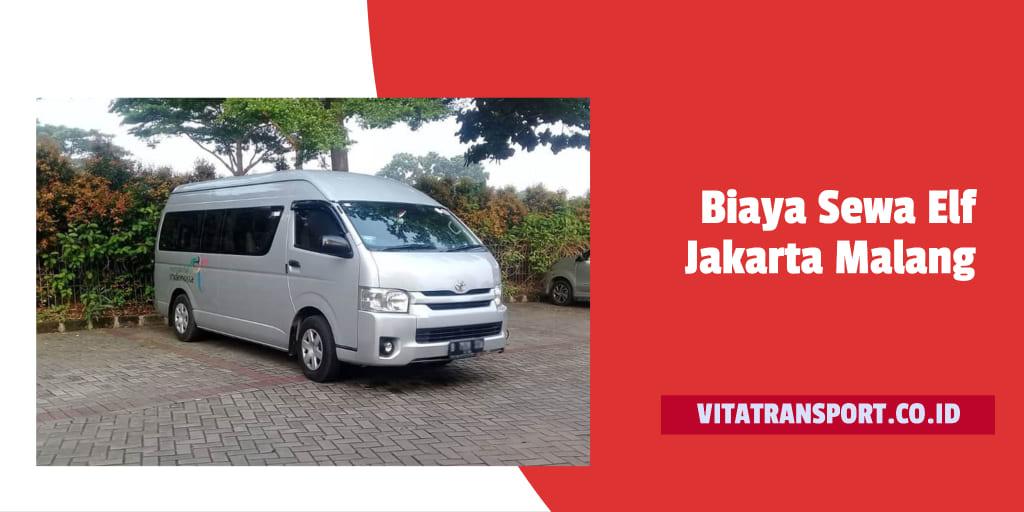 Biaya Sewa Elf Jakarta Malang